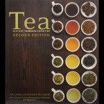 Camellia Sinensis: Tea, History, Terroirs, Varieties