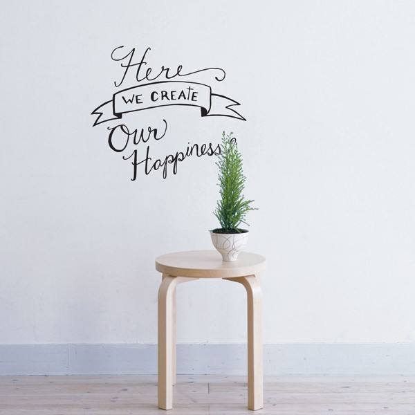 Cliquez ici pour acheter We Create Happiness Wall Decal
