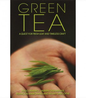 Green Tea a quest for fresh leaf and timeless craft